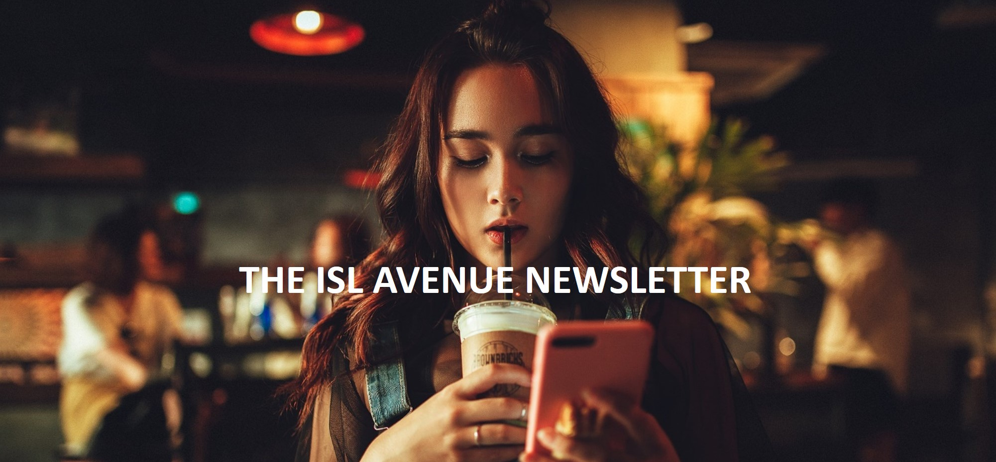 ISL AVENUE newsletter